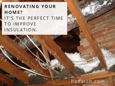 About Home Insulation | HPD Architecture | Dallas Architects, Interior Designers