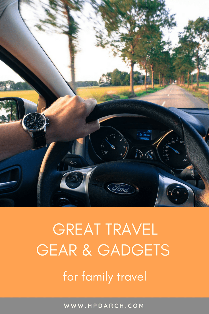 Travel Gear and Gadgets for Family Travel