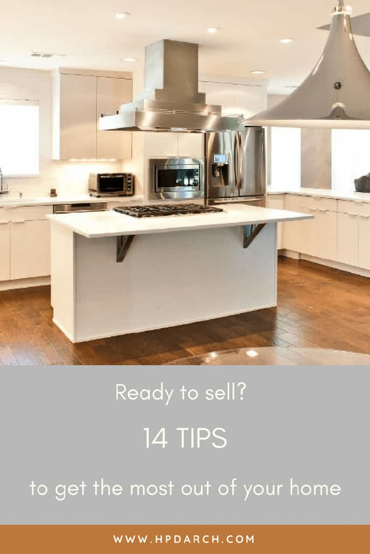 Ready to sell_ 14 Tips to Get the Most Out of Your Home